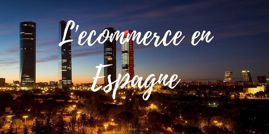 L'ecommerce enEspagne
