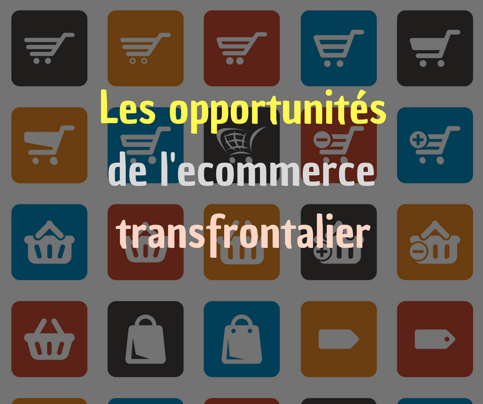 ecommerce international opportunités